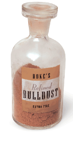 Hoke's Refined Bulldust - the popular antidote to just about everything
